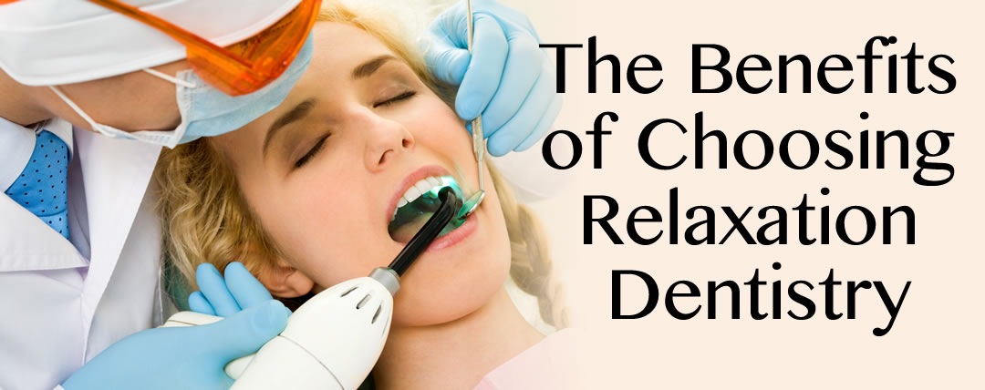 The Benefits of Choosing Relaxation Dentistry in Michigan City
